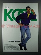 1994 Kool Cigarette Ad - All Kool No Doubt About It