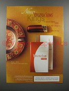 2000 Virginia Slims Kings Cigarette Ad!