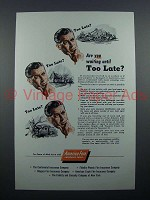1954 America Fore Insurance Ad - Waiting Too Late?