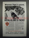 1965 Royal-Globe Insurance Ad - Wherever Pepsi Poured