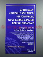1998 Continental Airlines Ad - Major Role on Broadway