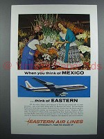 1961 Eastern Air Lines Ad - When You Think of Mexico