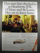 1987 TWA Airline Ad - He's Yet To Leave Home