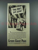 1939 Green Giant Peas Ad - They Didn't Just Grow!