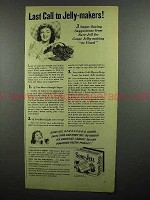 1942 Sure-Jell Pectin Ad - Last Call to Jelly-Makers