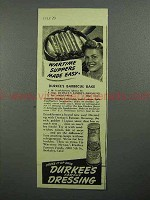 1943 Durkee's Dressing Ad - Barbecue Bake