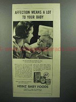 1944 Heinz Baby Food Ad - Affection Means A Lot