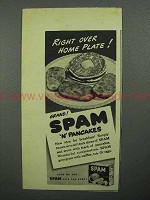 1944 Hormel SPAM Ad - Right Over Home Plate