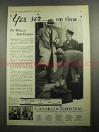 1931 Canadian National Railroad Ad - Yes Sir On Time