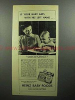 1945 Heinz Baby Food Ad - Eats With His Left Hand