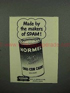 1952 Hormel Chili Con Carne Ad - Makers of SPAM