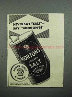 1936 Morton's Iodized Salt Ad - Never Say Salt