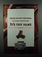 2003 Hershey's Sugar Free Candy Ad - It's The Name