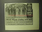 1913 White House Coffee & Tea Ad - Quality of Guests