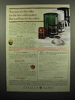 1997 Gevalia Coffee Ad - Stay for the Coffee