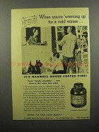 1944 Maxwell House Coffee Ad - Warming Up