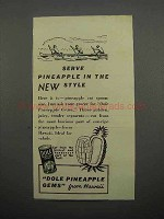 1938 Dole Pineapple Gems Ad - Serve in the New Style