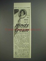 1913 Hinds Cream Ad - It Is The Daily Use