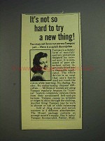 1944 Tampax Tampon Ad - Not Hard To Try a New Thing