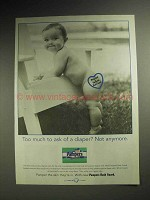 1999 Pampers Diapers Ad - Too Much To Ask Of?