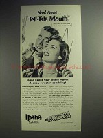1952 Ipana Toothpaste Ad - Now! Avoid Tell-Tale Mouth