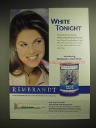 2004 Rembrandt 2-hour White System - White Tonight