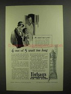 1926 Forhan's Toothpaste Ad - 4 out of 5 Wait too Long