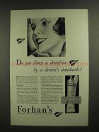 1930 Forhan's Toothpaste Ad - By a Dentist's Standards?