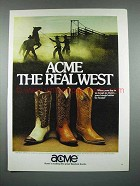 1981 Acme Boots Ad - Acme The Real West