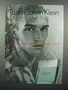 2003 Truth Calvin Klein Men Cologne Ad