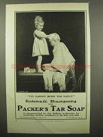 1902 Packer's Tar Soap Ad - Cannot Begin Too Early