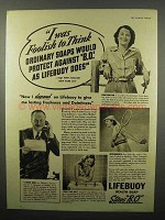 1938 Lifebuoy Soap Ad - I Was Foolish To Think