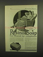1918 Resinol Soap Ad - Has Cleared My Complexion