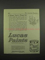 1918 Lucas Paints Ad - A Home You're Proud Of
