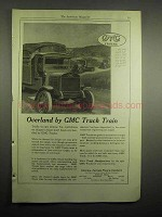 1918 GMC Truck Ad - Overland by GMC Truck Train