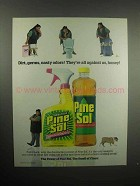 2001 Pine-Sol Cleaner Ad - They're All Against Us Honey