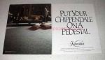 1990 Karastan Carpet Ad - Put Chippendale on Pedestal