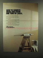 1989 Dap Acrylic Latex Caulk Ad - Squeeze More Jobs