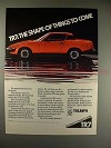 1975 Triumph TR7 TR-7 Car Ad - Shape of Things to Come!