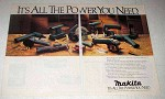 1987 Makita Power Tools Ad - All The Power You Need