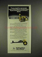 1978 John Deere Chainsaw Ad - If You Want to Cut Wood