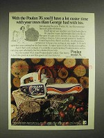 1976 Poulan 76 chainsaw Ad - Easier Time Than George