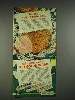 1953 Reynolds Wrap Ad - For Pink Perfection Bake Ham