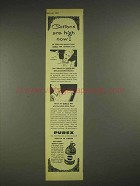 1947 Purex Bleach Ad - Cottons Are High Now!