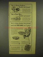 1944 Pyrex Oven Ware Ad - This is a Victory Gardener