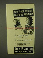 1941 Old English Wax Ad - Wax Without Rubbing