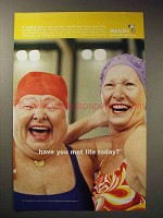2001 Metropolitan Life Insurance Ad, Have You Met Life?
