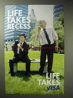 2006 VISA Credit Card Ad - Life Takes Recess