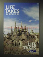 2006 VISA Credit Card Ad - Life Takes Summer Homes