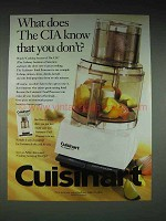 1996 Cuisinart Food Processor Ad - What the CIA Know